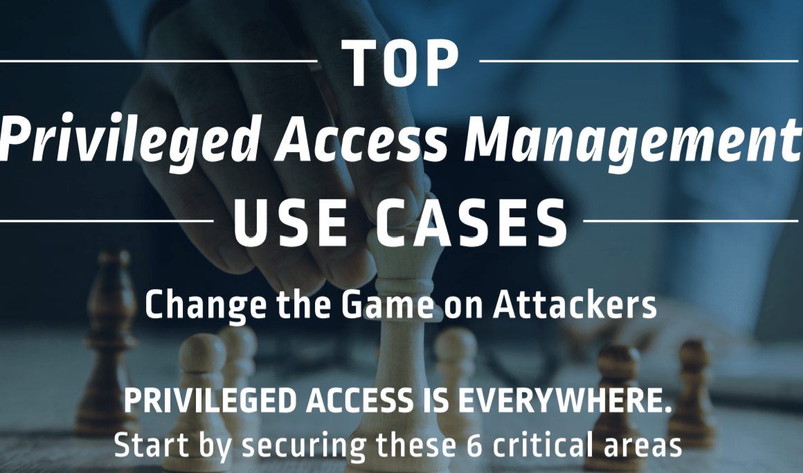 Top Privileged Access Management Use Case